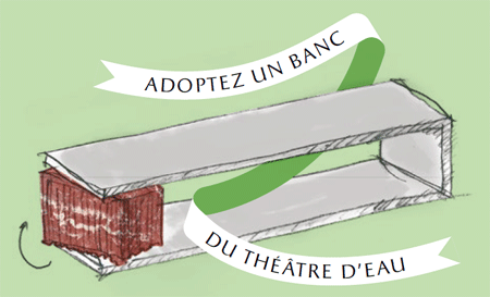 Adoptez un banc du Théâtre d'Eau