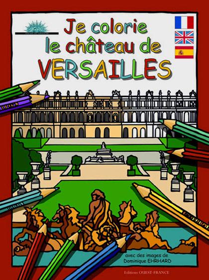 Coloriage Chateau Versailles.Je Colorie Le Chateau De Versailles Chateau De Versailles