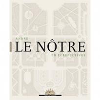 """Catalogue de l'exposition """"André Le Nôtre en perspectives"""""""