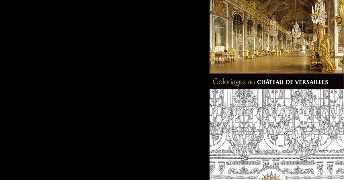 Coloriage Chateau Versailles.Coloriages Au Chateau De Versailles Chateau De Versailles